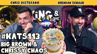 Big Brown & Chrissy Chaos | King and the Sting w/ Theo Von & Brendan Schaub #113