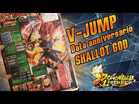 SCAN V-JUMP! SHALLOT GOD E DATA ANNIVERSARIO CONFERMATE! DRAGONBALL LEGENDS