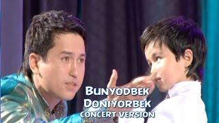 Bunyodbek Saidov va Doniyorbek (concert version)