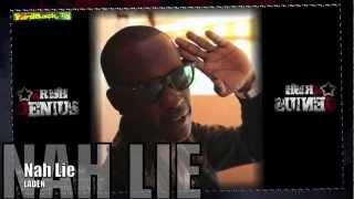 Laden - Nah Lie [Killa Riddim] June 2012