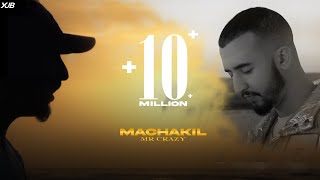 MR CRAZY - MACHAKIL (Official Music Video)