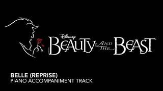 Gambar cover Belle (Reprise) - Beauty and the Beast - Piano Accompaniment/Rehearsal Track