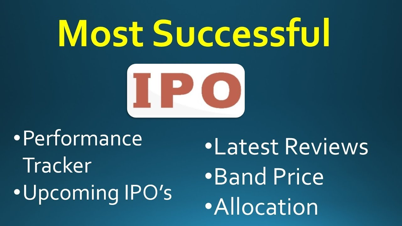 successful ipo s in stock market how to track ipo reviews