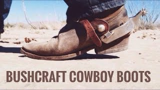 Modified Gear Tag Response: Bushcraft Cowboy Boots