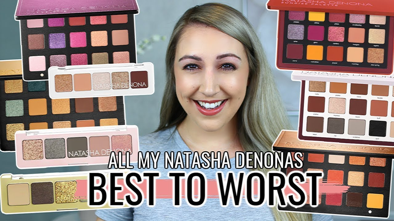 Ranking ALL My Natasha Denona Eyeshadow Palettes | BEST TO WORST