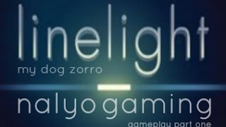 linelight, Gameplay Part 1.