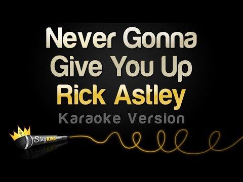 Rick Astley - Never Gonna Give You Up (Karaoke Version)