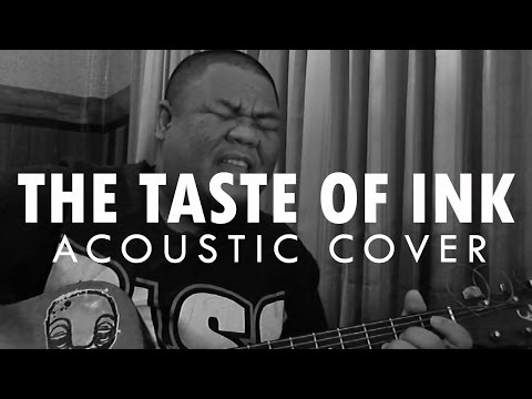 The Used - The Taste of Ink (Acoustic Cover by Rangsit Bureau of Music)