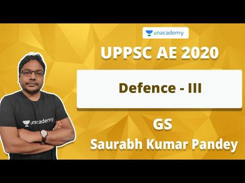 UPPSC AE 2020 | Defence - III | Saurabh Kumar Pandey