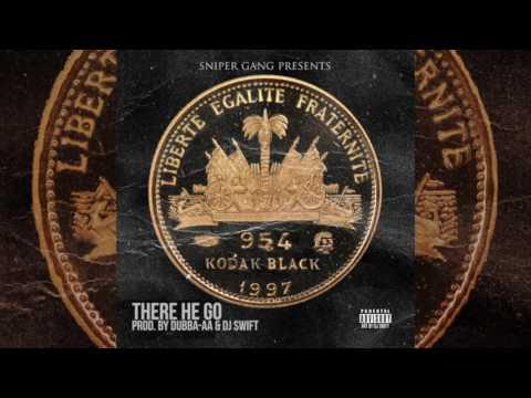 Kodak Black - There He Go [Prod. By Dubba-AA & Dj Swift] (Audio)