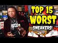 TOP 15 WORST SNEAKERS OF 2019 SO FAR!