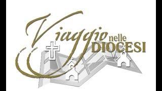Viaggio nelle Diocesi - NUCCIA TOLOMEO