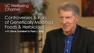 Controversies and Risks of Genetically Modified Foods and Herbicides with Dave Schubert