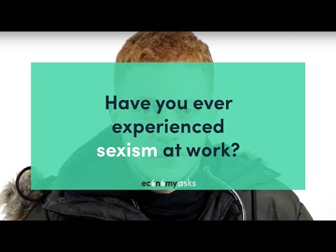 Have you ever experienced sexism at work? - Economy Asks