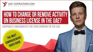 How to change or remove business activity on the trade license in the UAE