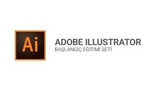 Adobe Illustrator Dersleri - Hoşgeldiniz #1