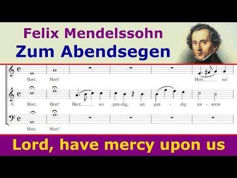 Mendelssohn - Zum Abendsegen (Herr, sei gnädig)
