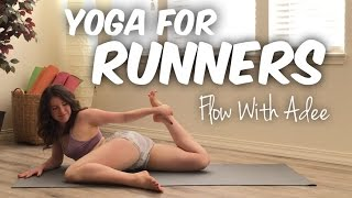 Yoga for Runners & Endurance Athletes [Flow With Adee]