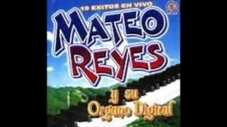 Mateo Reyes Y Sus Teclado Mix