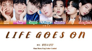 Life Goes On BTS  방탄소년단  Color Coded Lyrics Han/Rom/Eng