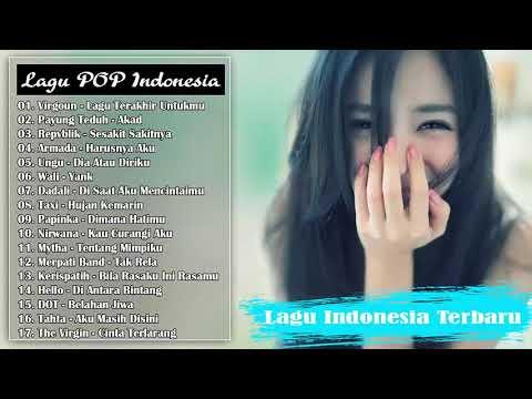Virgoun  Payung Teduh  Repvblik  Armada   Lagu Indonesia Terbaru 2017 Terlaris 1