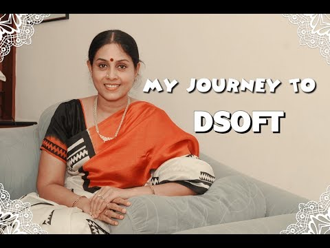 MY JOURNEY TO DSOFT - SARANYA PONVANNAN