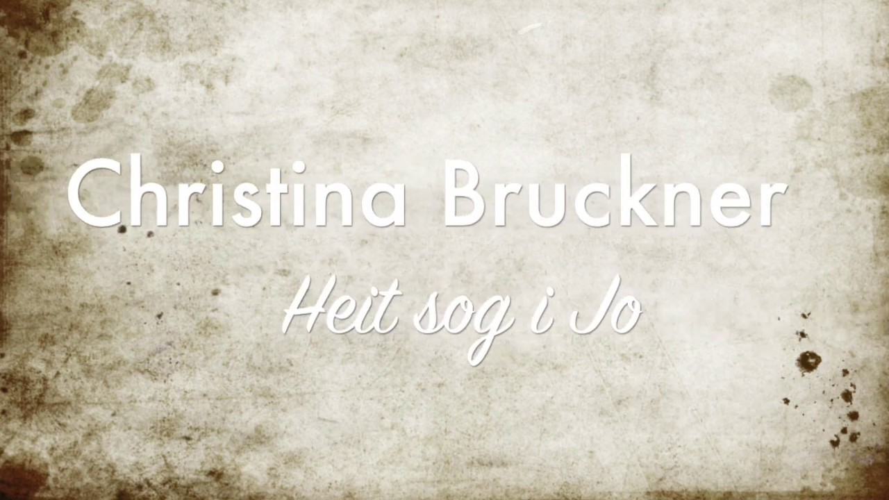 Heit sog i Jo - Christina Bruckner ( offizielles Video)