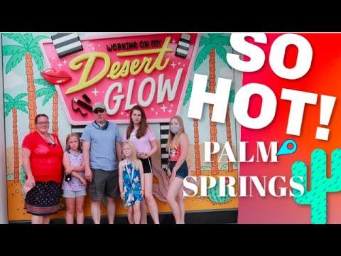 🌴PALM SPRINGS🌴 - It's SO ☀️HOT☀️!! - Summer 🏝🛬 Vacay Vlog 2020