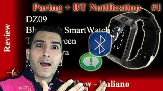 review smart watch dz09 1 bt notifier e pairing italiano