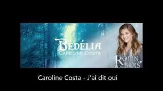 Caroline Costa Bédélia (Robin des Bois)