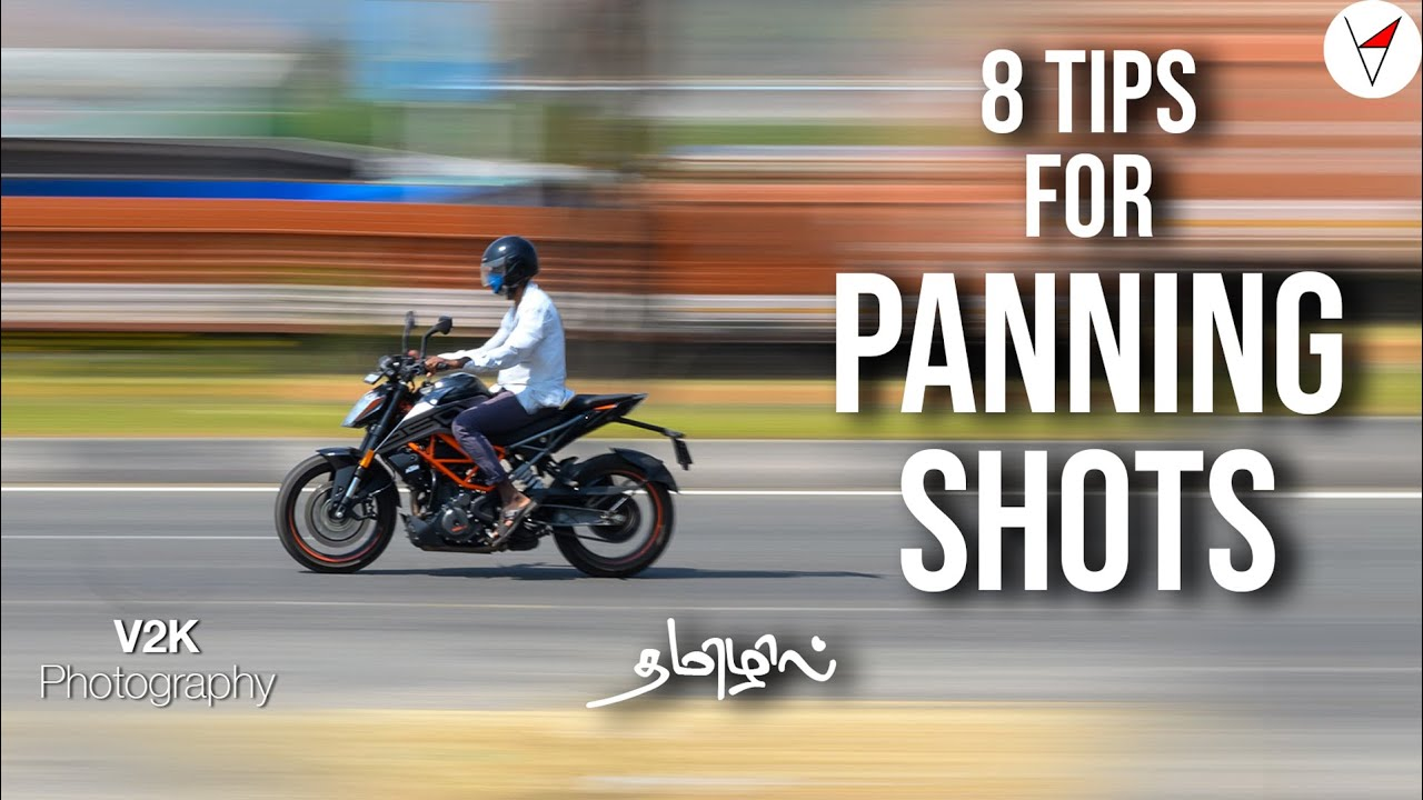 8 tips for Panning Shots | தமிழ் | V2K Photography in Tamil