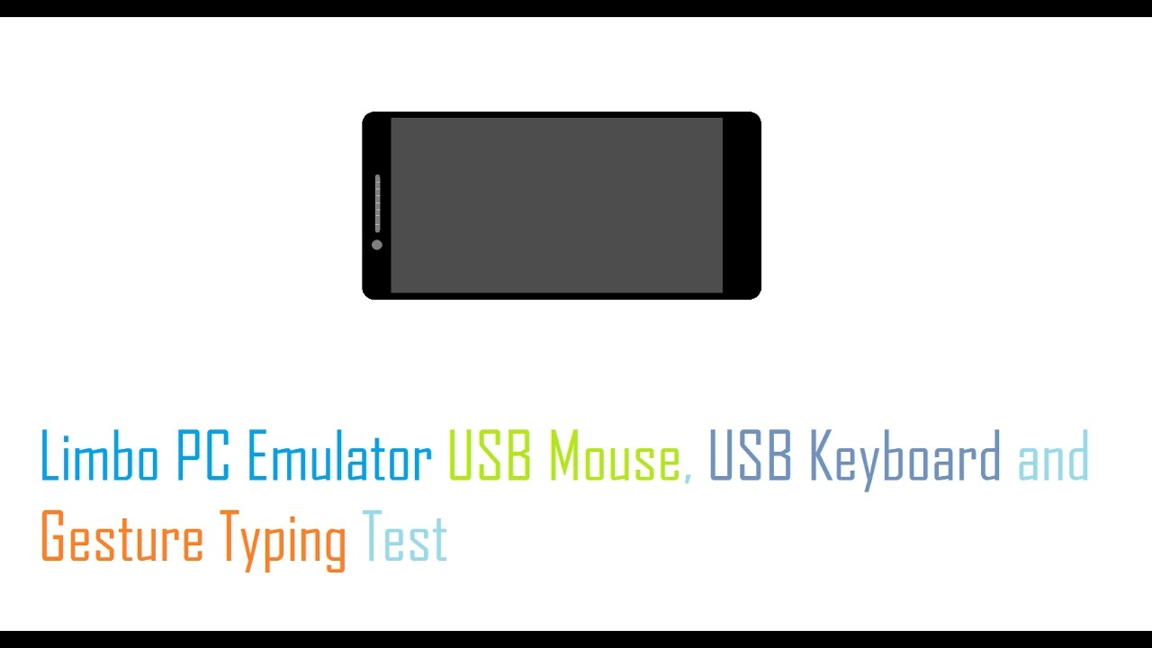 Limbo PC Emulator USB Mouse, USB Keyboard and Gesture Typing Test