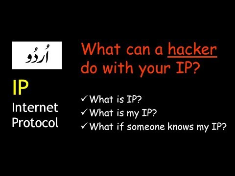 what can a hacker do with your ip, what is ip and what is my ip address tutorial in hindi urdu