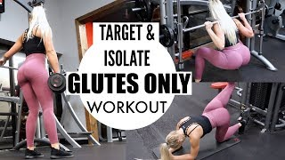 TARGET YOUR GLUTES! | GLUTE FOCUS GYM WORKOUT