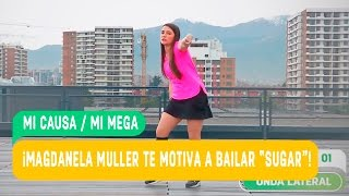 Maroon 5 Sugar coreografía / Magdalena Muller / Mi Causa Mi Mega