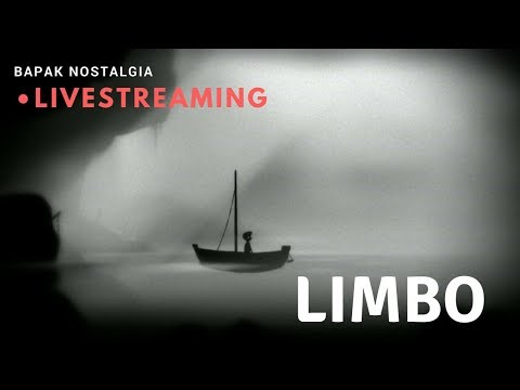 LIVESTREAMING GAME OLD! - LIMBO