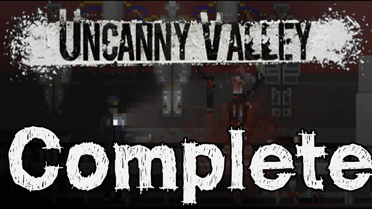 Uncanny Valley Full Game Walkthrough / Complete ...