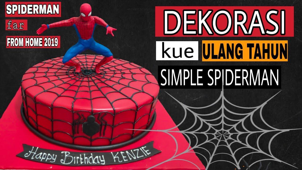 Dekorasi kue ulang tahun simple spiderman decorating