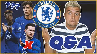 CHELSEA Q&A | HAVERTZ ROLE AT CHELSEA | HOW LONG WILL TUCHEL MANAGE CHELSEA? | TAMMY ABRAHAM...