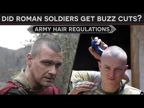 Did Roman Soldiers Get Buzzcuts? (Ancient Army Regulations)