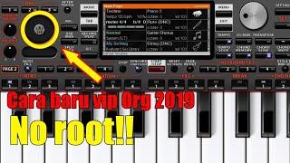 CARA BARU VIP ORG 2019 TANPA ROOT - ORG 2019 ANDROID