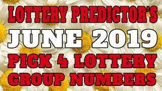 June 2019 Pick 4 Lottery Group Numbers