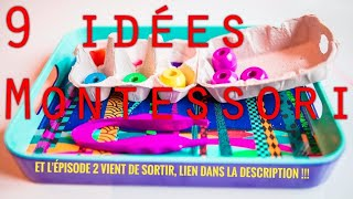 9 Idées Montessori