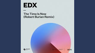Play The Time Is Now (Robert Burian Remix)