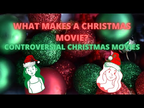 controversial-christmas-|-what-makes-a-christmas-movie