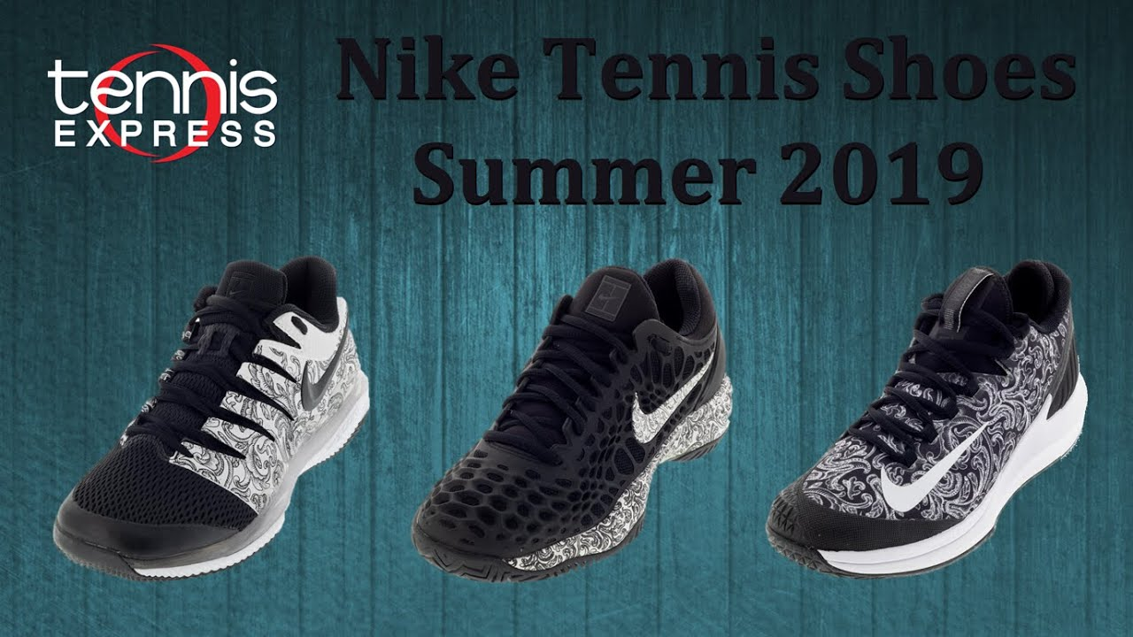 Nike Tennis Shoes for Summer 2019