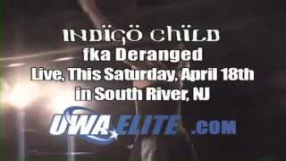 Indigo Child (fka DERANGED) at UWA Elite Luck of the Draw!