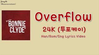 24K - Overflow