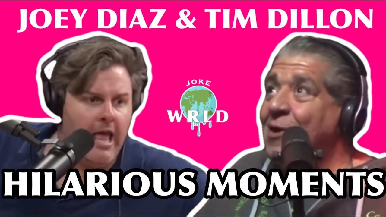 Best of Joey Diaz & Tim Dillon - PART 1