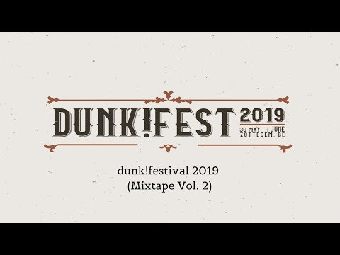Dunk!Festival 2019 (Special Mixtape) [Vol. 2]